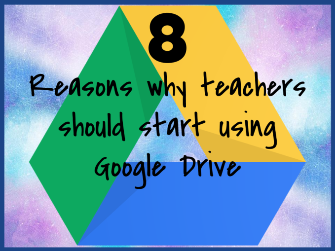 8 Reaons for Google Drive